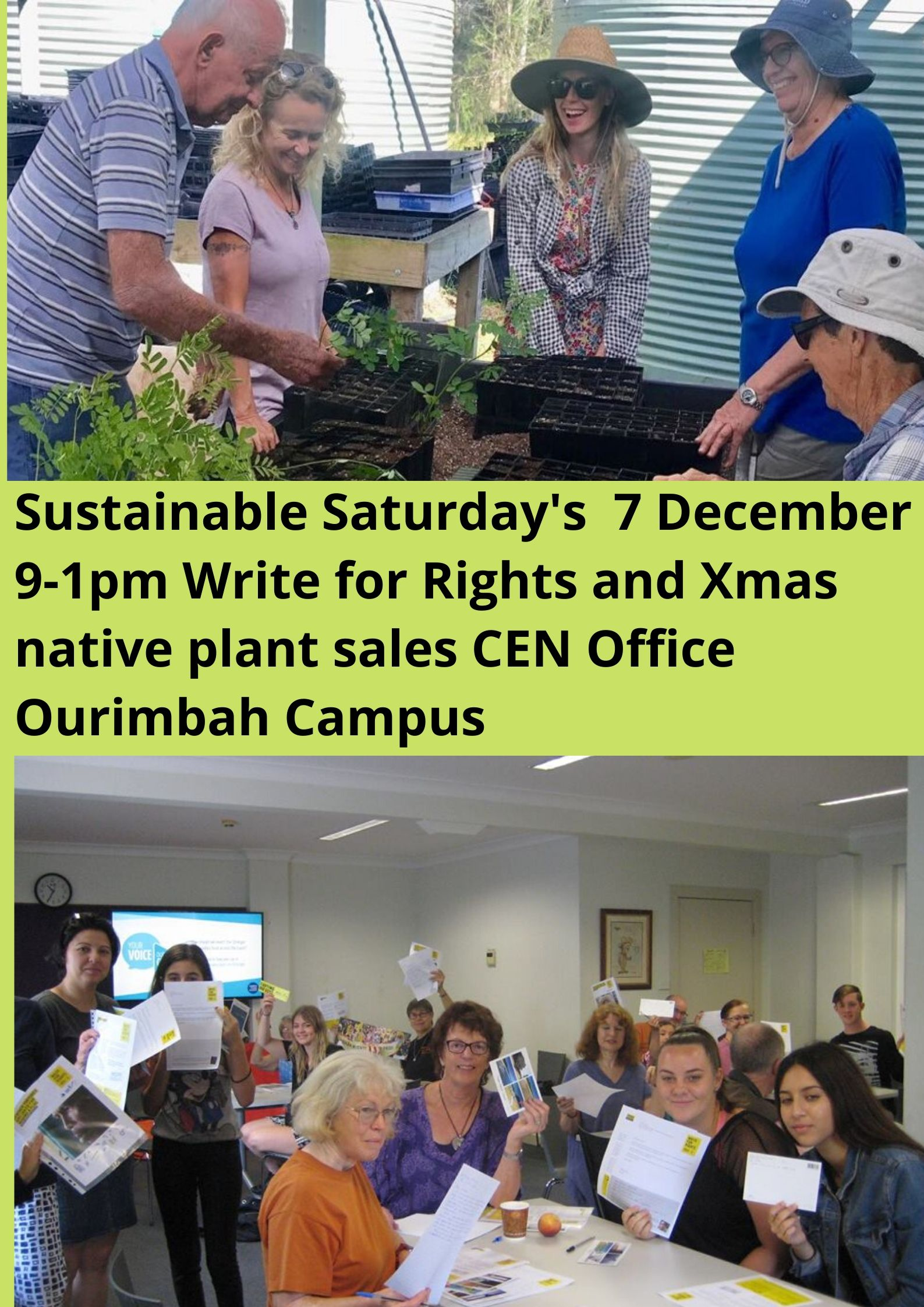 Sustainable Saturdays 7 December 9 1pm CEN Office Ourimbah Campus